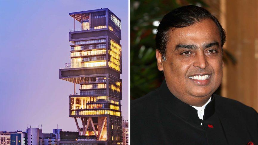Mukesh Ambani người giàu nhất Ấn Độ cùng với căn nhà đắt nhất thế giới của ông.